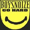 03. Boys Noize - Starwin • Go Hard EP
