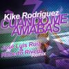 Kike Rodriguez - Cuando Me Amabas (Roberto Rivero & Jose Luis Ruiz Remix)(BengroMusicStudio)