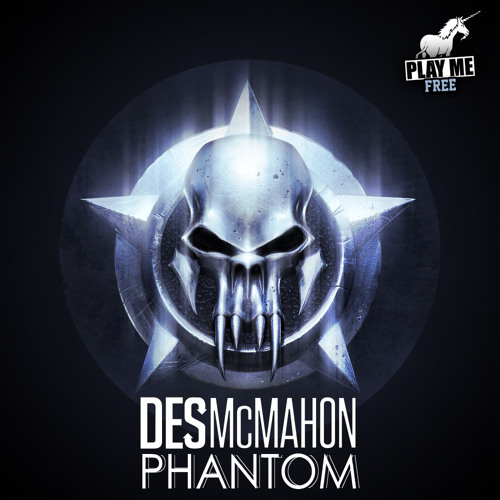 Des McMahon - Phantom *FREE DOWNLOAD*