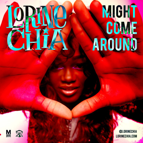 Lorine Chia - Might Come Around