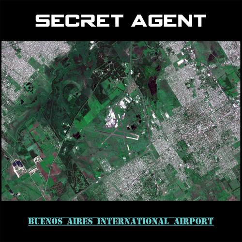SECRET AGENT - Buenos Aires International Airport