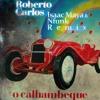 Roberto Carlos - Calhambeque [Isaac Maya & Nfunk Remix] [Free Download Just Click Buy]