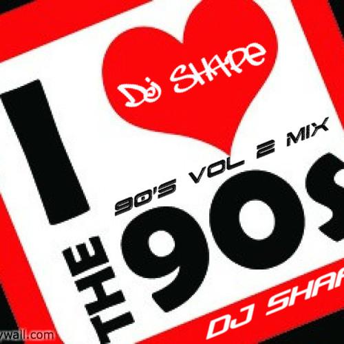 DJ SHAPE 90's MIX VOL 2