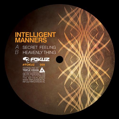 Intelligent Manners - Secret Feeling (FOKUZ vinyl & digital)