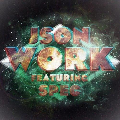 """Json """"Work"""" (feat. Spec)"""