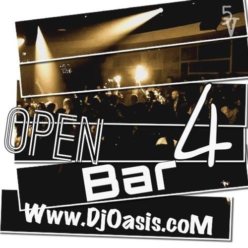Dj Oasis - Open Bar 4