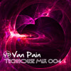 Van Pain - Tech-House Mix 004 2013