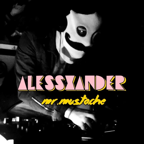 AlessXander - Mr. Mustache (Original Mix)
