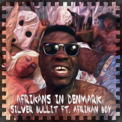 Silver Bullit - Show Me What U Made Of  feat Afrikan Boy & Spoek Mathambo (Chief Boima Remix)