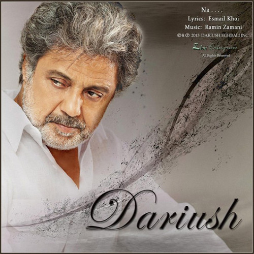 Dariush Eghbali - Na  داریوش   نه