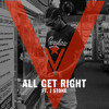 All Get Right ft. J Stone