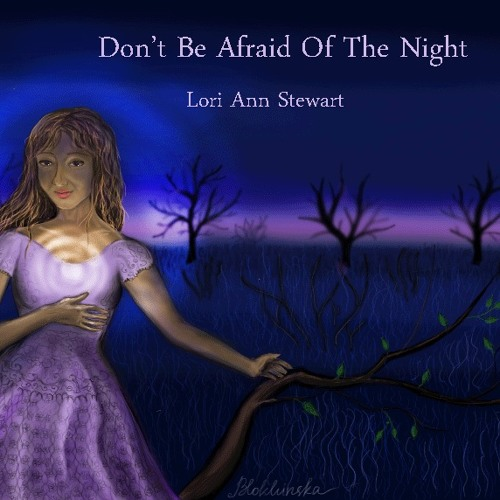 Don't Be Afraid of The Night