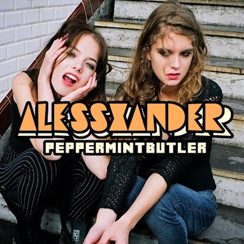 AlessXander  Peppermint Butler (Original Mix)