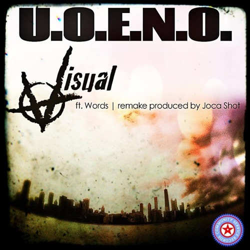 VISUAL feat. Words U.O.E.N.O Remake produced by Joca Shot