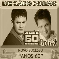 ANOS 60 - LUIZ CLAUDIO & GIULIANO