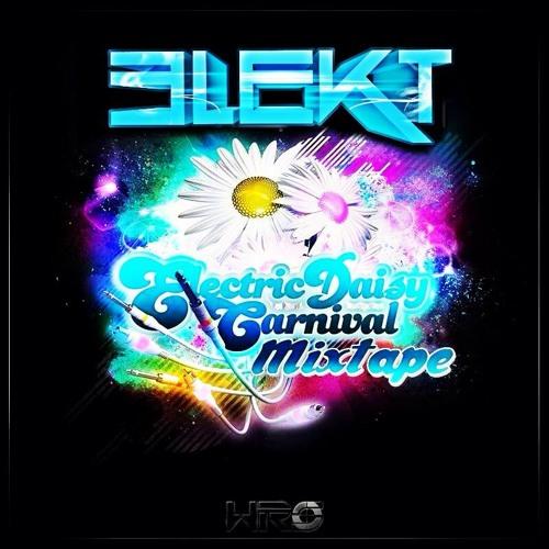 Electric Daisy Carnival 2013 Mixtape