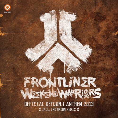 Frontliner - Weekend Warriors | Official Defqon.1 2013 Anthem (Endymion remix)