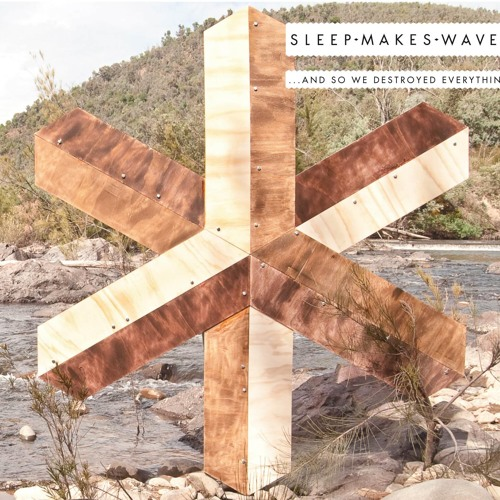 sleepmakeswaves '...and so we destroyed everything' album preview tracks