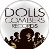 Dolls Combers (2013 Chymamusiq Records Remixes)