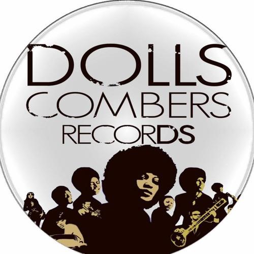 Dolls Combers (2013 Chymamusiq Records Remixes)