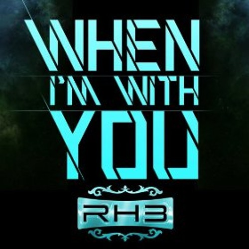 RH3 feat. Myles Marcus - when I´m with you - quick&sem Remix