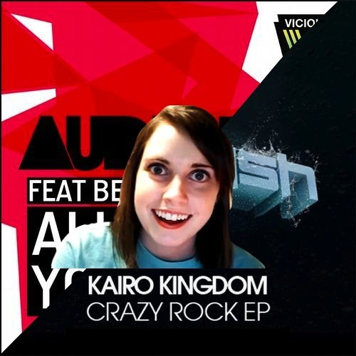 Kairo Kingdom, Audiofun, D.O.D. - Crazy For You (Keemerah Mashup)