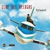 Club Des Belougas - Save a little love for me