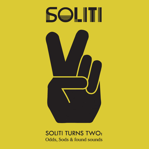 Soliti Turns Two : Odds, Sods & Found Sounds
