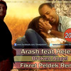 Arash feat Helena - Broken Angel (Fikret Peldek Remix)
