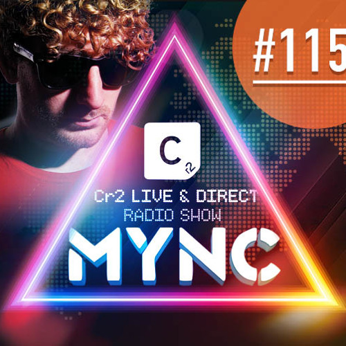 MYNC presents Cr2 Live & Direct Radio Show 115 With Marcelo CIC Guestmix
