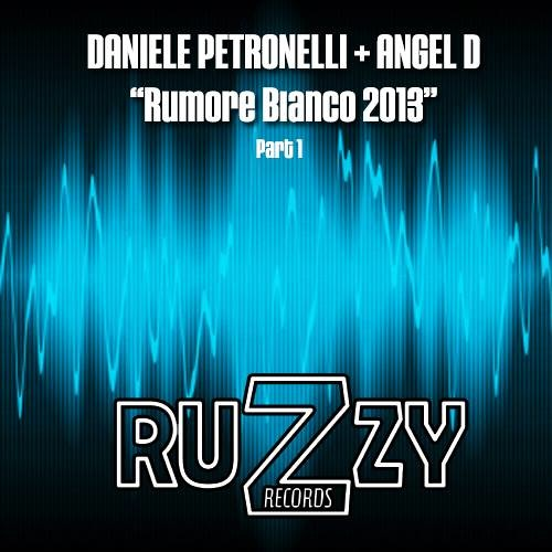 Daniele Petronelli + Angel D - Rumore Bianco (Min&Mal Remix) [Ruzzy Records]