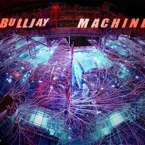 BuLLJay - M.A.C.H.I.N.E. (Extendet Mix)