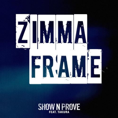 Show N Prove - Zimma Frame