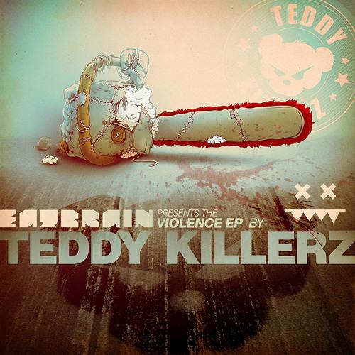 Teddy Killerz - Jacob [EATBRAIN007-D]