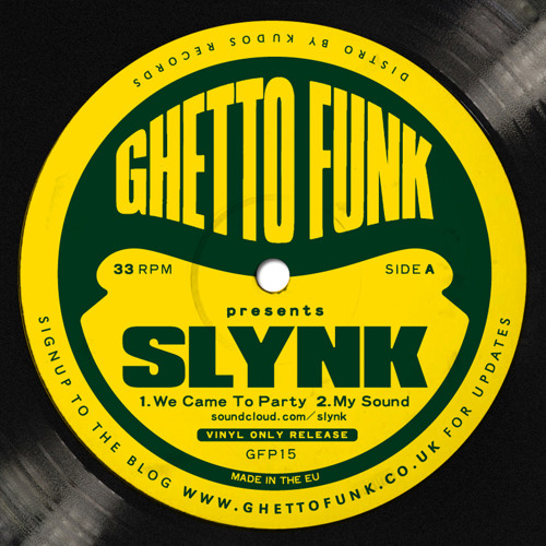 Slynk - We Came To Party