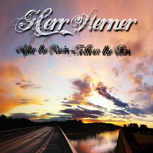 Herr Werner - After the Rain - Follow the Sun! (Free-House-Set) 06.06.2013