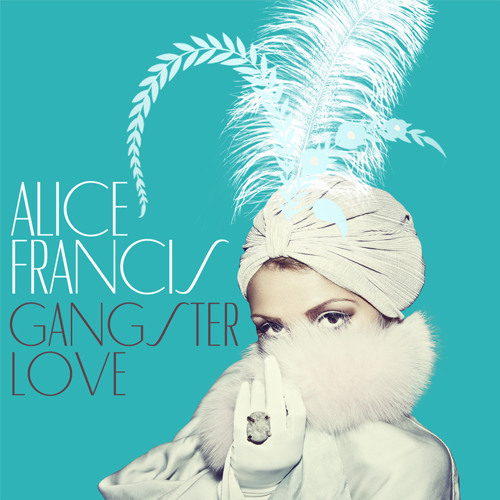 Alice Francis - Gangsterlove  (Tune Brothers Dub Mix) SNIPPET