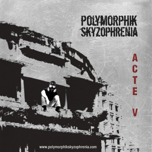 ACTE V global mix Polymorphik Skyzophrenia