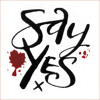 S1z3 - Say Yes