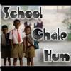 School Chale Hum -(Sarva Shiksha Abhiyan)