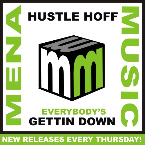 Hustle hoff - everybodys gettin down CLIP (menamusic.com)
