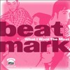 BEAT MARK - What I Want The Most
