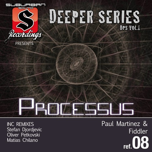 Paul Martinez and Fiddler - Processus (Original Mix) [SUB008] {CUT & FINAL}
