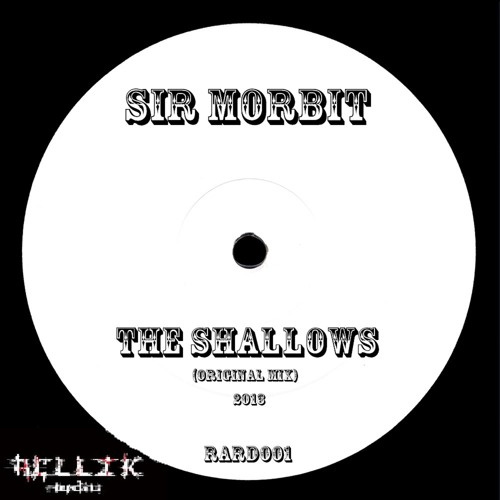 Sir Morbit - The Shallows [preview clip] *Out now @ Buy Link