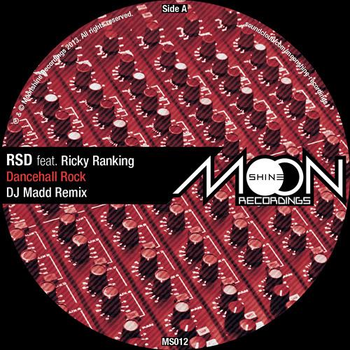 RSD - Dancehall Rock ft Ricky Ranking (DJ Madd Remix)