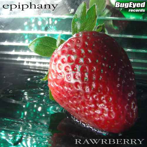 Rawrberry - Epiphany