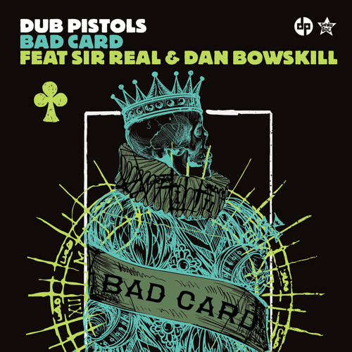 Dub Pistols - Bad Card (Mafia Kiss Remix) - 7/10 MIXMAG BREAKS REVIEW
