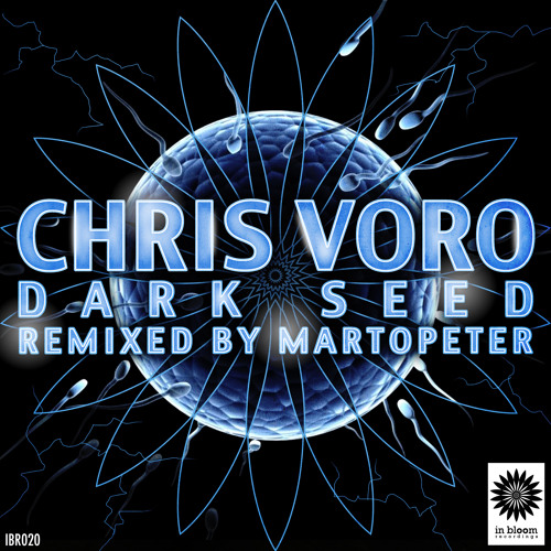 Chris Voro - Dark Seed (MartOpetEr Remix) OUT NOW !!!