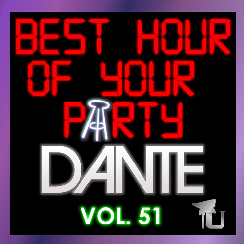 Dante - BarstoolU Best Hour Of Your Party Vol. 51