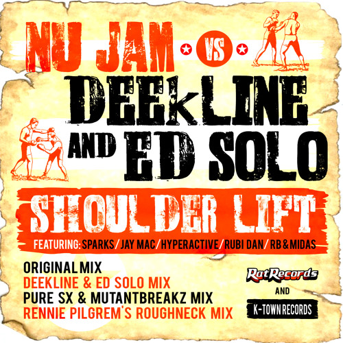 Nu Jam vs Deekline & Ed Solo - Shoulder Lift (PuRe SX & Mutantbreakz Mix) Out NOW BEATPORT!!!!!!
